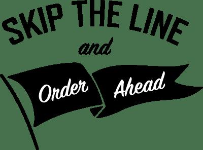 skip the line order ahead